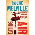 Eating Air by Pauline Melville