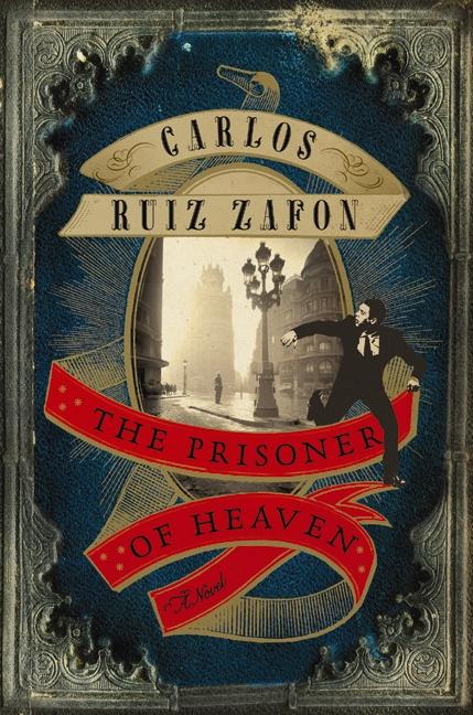 The Prisoner of Heaven by Carlos Ruiz Zafón (Lucia Graves